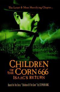 Children of the Corn 666: Isaac&#39s Return (1999)