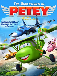 Adventures of Petey and Friends (2016)