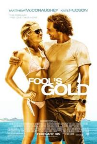 Fool&#39s Gold (2008)