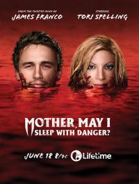 Mother, May I Sleep with Danger? (2016)