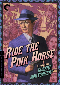 Ride the Pink Horse (1947)