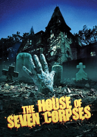 The House of Seven Corpses (1974)