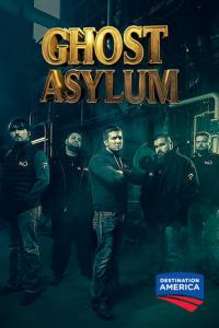 Ghost Asylum Season 3 (2016)