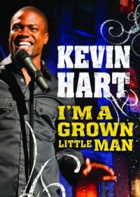 Kevin Hart: I&#39m a Grown Little Man (2009)