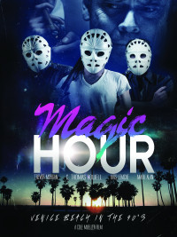 Magic Hour (2016)