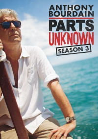 Anthony Bourdain: Parts Unknown Season 3 (2014)