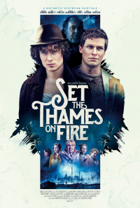 Set the Thames on Fire (2015)