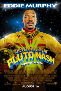 The Adventures of Pluto Nash (2002)