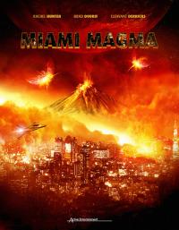 Miami Magma (2011)