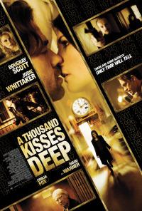 A Thousand Kisses Deep (2011)