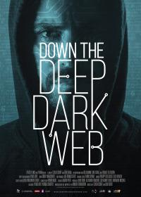 Down the Deep, Dark Web (2016)