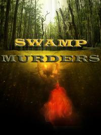 Swamp Murders Season 2 (2014)