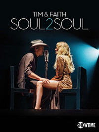 Tim & Faith: Soul2Soul (2017)