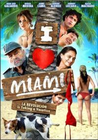 I Love Miami (2006)