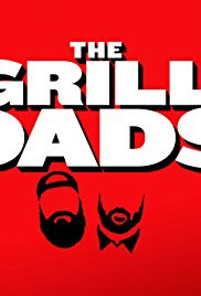 The Grill Dads Season 1 (2017)