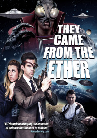They Came from the Ether (2014)