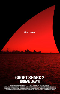 Ghost Shark 2: Urban Jaws (2015)