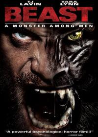 Beast: A Monster Among Men (2013)