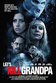 Let&#39s Kill Grandpa (2017)