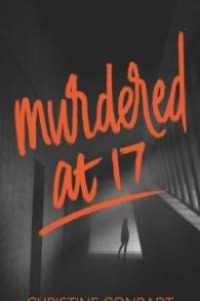 Murdered at 17 (2018)