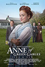 L.M. Montgomery&#39s Anne of Green Gables: Fire & Dew (2017)