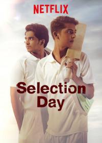 Selection Day Season 1 (2018)