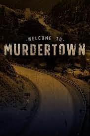 Welcome To Murdertown Season 1 (2018)