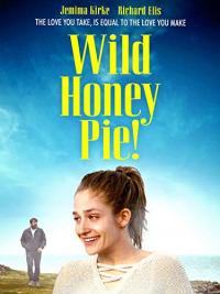 Wild Honey Pie (2018)